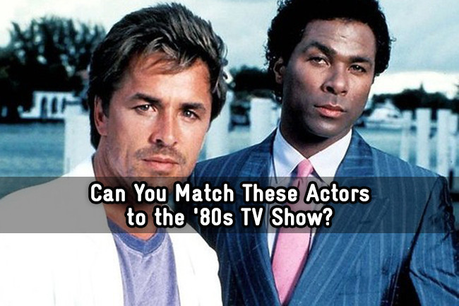 Can You Match These Actors to the '80s TV Show? - Trivia