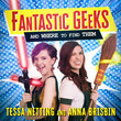 'Fantastic Geeks (and Where to Find Them)'