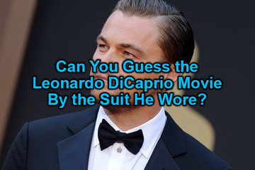 Guess the Leonardo DiCaprio Movie By the Suit He Wore