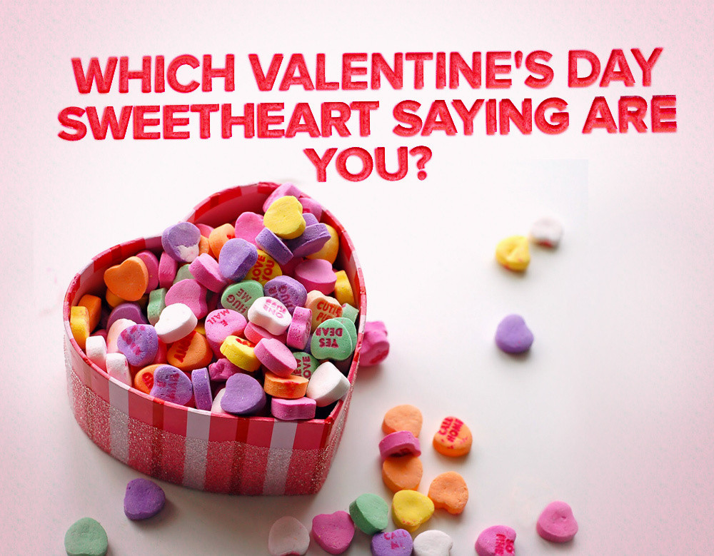 which valentines day sweetheart saying are you