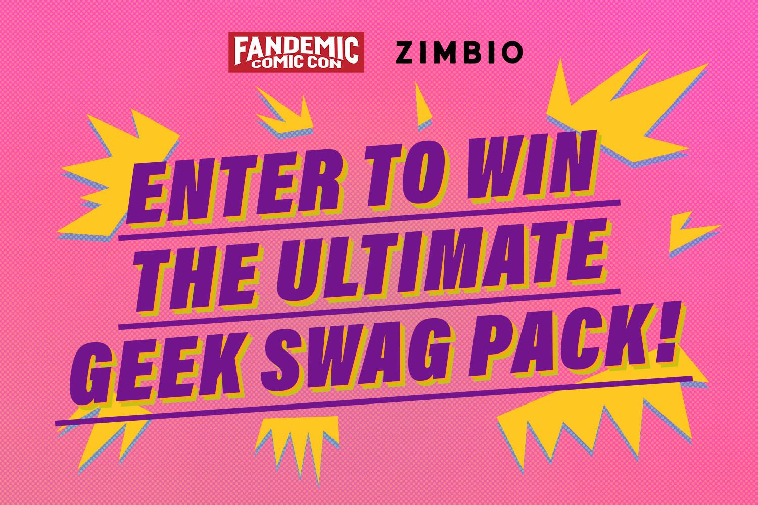 We've Teamed Up With Fandemic Tour For This Ultimate Prize Pack Giveaway!