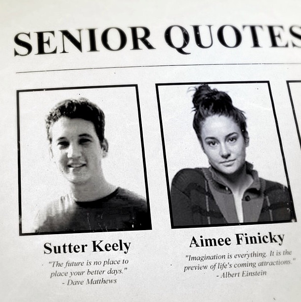 Senior Quotes - 'The Spectacular Now' Pictures - Zimbio