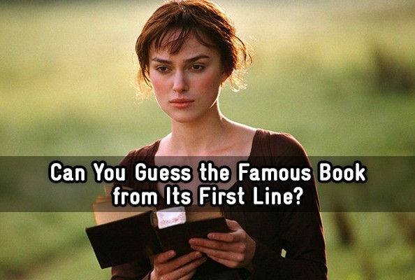 Can You Guess The Famous Book From Its First Line