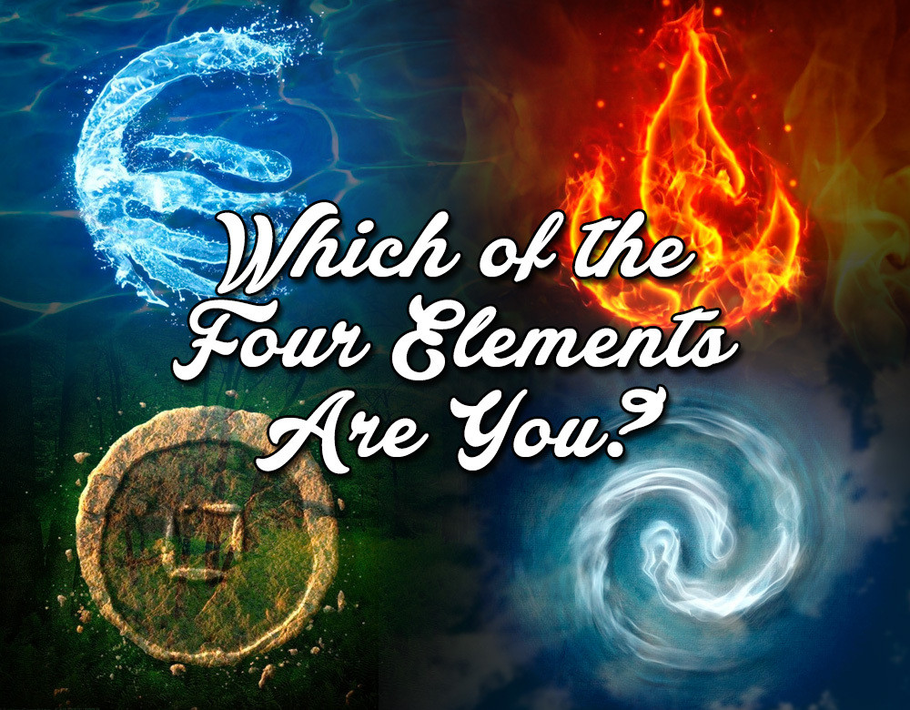 Which Of The Four Elements Are You Quiz Zimbio