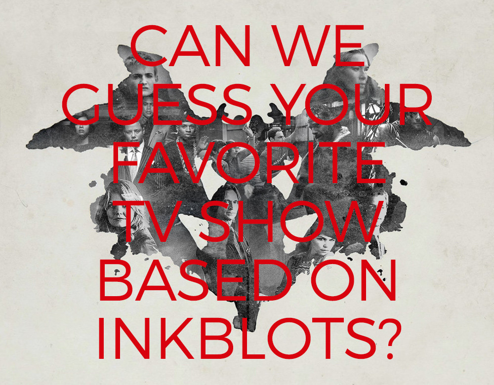 Can we guess your favorite tv show based on inkblots - Your favorite show ...