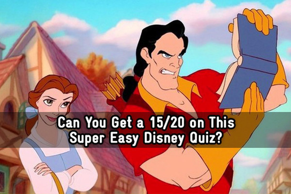 Can You Get a 15/20 on This Super Easy Disney Quiz? - Trivia